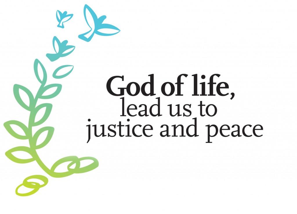 Dieu de la vie, conduis-nous dans la justice et la paix.